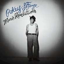 Pokey LaFarge: Manic Revelations, LP