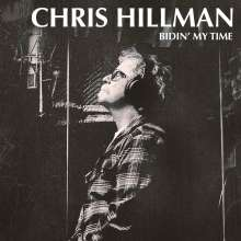 Chris Hillman: Bidin' My Time, LP