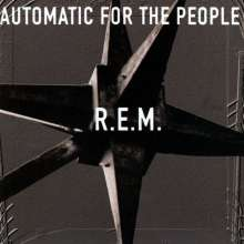 R.E.M.: Automatic For The People (25th Anniversary) (remastered) (180g), LP