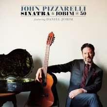 John Pizzarelli (geb. 1960): Sinatra And Jobim @ 50, CD