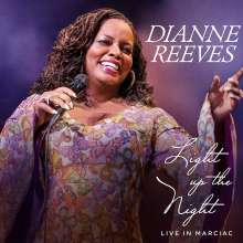 Dianne Reeves (geb. 1956): Light Up The Night: Live In Marciac, CD