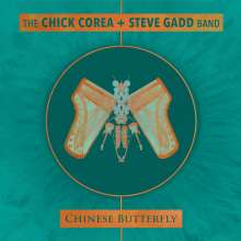 Chick Corea & Steve Gadd Band: Chinese Butterfly, 2 CDs