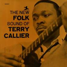 Terry Callier (1945-2012): The New Folk Sound Of Terry Callier (Deluxe-Edition), CD