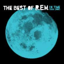 R.E.M.: In Time: A Collection Of R.E.M.'s Greatest Hits From 1988 To 2003 (180g), 2 LPs