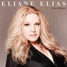 Eliane Elias (geb. 1960): Love Stories, CD