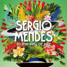 Sérgio Mendes (geb. 1941): In The Key Of Joy, CD