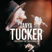 Tanya Tucker: Live From The Troubadour, CD