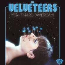 The Velveteers: Nightmare Daydream, LP