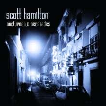 Scott Hamilton (geb. 1954): Nocturnes & Serenades, CD