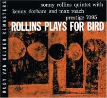 Sonny Rollins (geb. 1930): Rollins Plays For Bird (Rudy Van Gelder Remasters), CD
