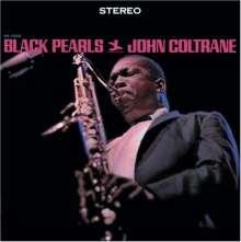 John Coltrane (1926-1967): Black Pearls (Rudy Van Gelder Remasters), CD