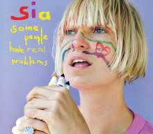 Sia: Some People Have Real Problems, CD
