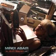 Mindi Abair (geb. 1969): In Hi-Fi Stereo, CD