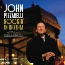 John Pizzarelli (geb. 1960): Rockin In Rhythm: A Tribute To Duke Ellington, CD