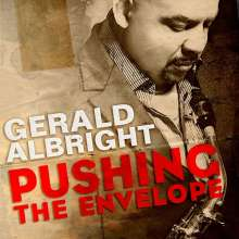 Gerald Albright (geb. 1957): Pushing The Envelope, CD