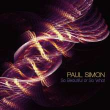 Paul Simon (geb. 1941): So Beautiful Or So What, CD