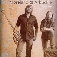 Moreland & Arbuckle: Just A Dream, CD