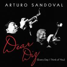 Arturo Sandoval: Dear Diz (Everyday I Think Of You), CD