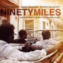 Stefon Harris, David Sanchez & Christian Scott: Ninety Miles, CD