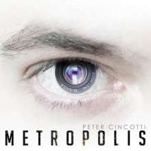 Peter Cincotti (geb. 1983): Metropolis, CD