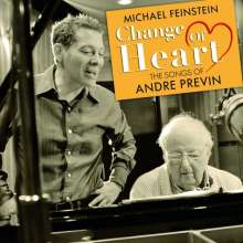 Michael Feinstein (geb. 1956): Change Of Heart: The Songs Of André Previn, CD