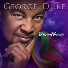 George Duke (1946-2013): Dreamweaver, CD