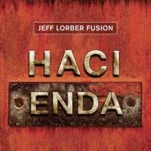 Jeff Lorber (geb. 1952): Hacienda, CD