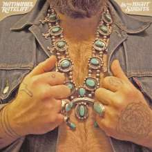 Nathaniel Rateliff: Nathaniel Rateliff & The Night Sweats, LP