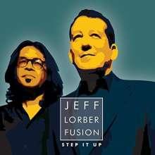 Jeff Lorber (geb. 1952): Step It Up, CD