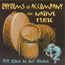 Stephen Deruby: Rhythms To Accompany The Native Flute, CD