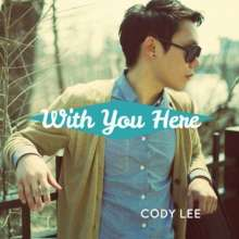 Cody Lee: With You Here, CD