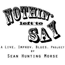 Sean Hunting Morse: Nothin Left To Say, CD