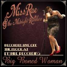 Miss Rae & Midnight Ramblers: Big Boned Woman, CD
