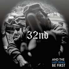32nd Day: And The Last Shall Be First, CD