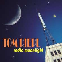 Tom Riepl: Radio Moonlight, CD