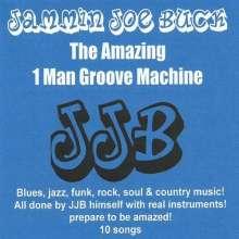 Jammin Joe Buck: Amazing 1 Man Groove Machine, CD