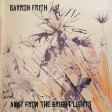 Garron Frith: Away From The Bright Lights, CD