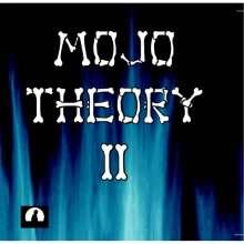 Mojo Theory: TWO, CD