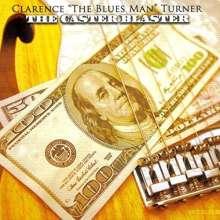 Clarence Blues Man Turner: Caster Blaster, CD