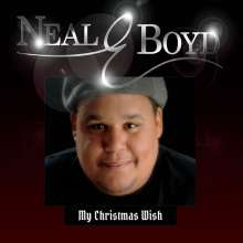 Neal E. Boyd: My Christmas Wish