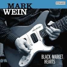 Mark Wein: Black Market Hearts, CD