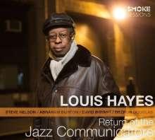 Louis Hayes (geb. 1937): Return Of The Jazz Communicators: Live 2013, CD