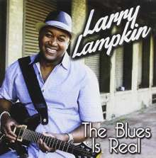 Larry Lampkin: Blues Is Real, CD