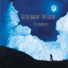 Pete Marriott: Outrunnin The Rain, CD