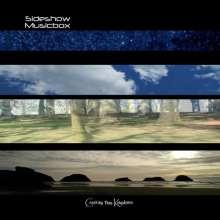 Sideshow Musicbox: Crashing Thru Kingdoms, CD