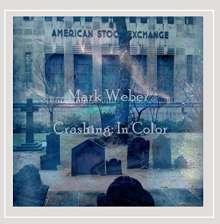 Mark Weber: Crashing: In Color, CD