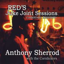 """Anthony """"Big A"""" Sherrod: Red's Juke Joint Sessions 2, CD"""