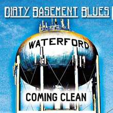 Dirty Basement Blues: Coming Clean, CD