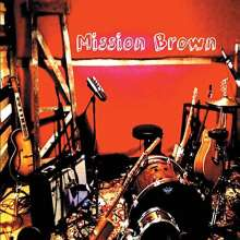 Mission Brown: Mission Brown, CD
