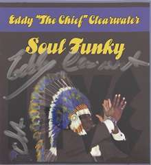 """Eddy """"The Chief"""" Clearwater: Soul Funky, CD"""